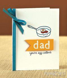 Egg-cellent Dad Card by @Stephanie Close Halinski