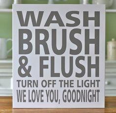 Cute bathroom sign . . .