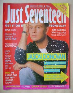 Just Seventeen magazine - 1 March 1989 - Jason Donovan cover I remember having this