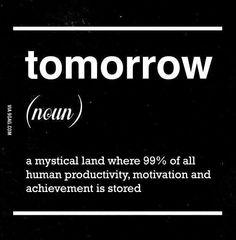Tomorrow..