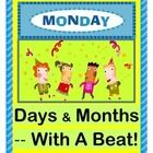 FUN RHYMES for the DAYS and MONTHS!  Get ACTIVE in Circle Time when you learn the DAYS OF THE WEEK and MONTHS OF THE YEAR with rhythm, rhyme, and 'MOVES'!  Learn a series of funny SEQUENTIAL MOVEMENTS-- claps, stomps, bops, and hops!  Simple SONG NOTES (for a 5-note song)  plus colorful WORD CARDS for the Days and Months are included.  Rhythm, Rhyme, Repetition, and Fun-- my best recipe for MULTI-SENSORY LEARNING!  (11 pages)  From Joyful Noises Express TpT!  $