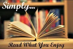 Organizing Life with Less: Simply Read What You Enjoy