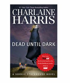 Summer Reading List: Dead Until Dark: A Sookie Stackhouse Novel by Charlaine Harris (The basis of the TV show True Blood)