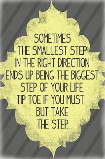 . move forward, toe, baby steps, thought, inspirational quotes, leap of faith, keep moving forward, inspiration quotes, life quot