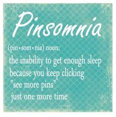 Pinsomnia...can I get an Amen?!