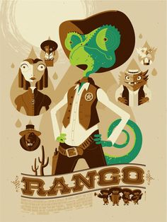 Rango by Tom Whalen. Whalen does so many fantastic posters for animated fare, and his artwork definitely suits that feel. I want more Whalen (as this is the only one I have.)