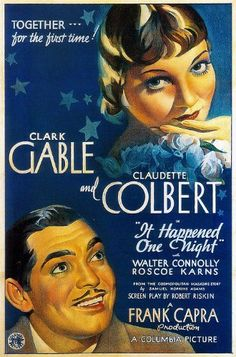 It Happened One Night (1934).  A spoiled heiress, running away from her family, is helped by a man who's actually a reporter looking for a story.  Clark Gable, Claudette Colbert, Walter Connolly...TS Classic