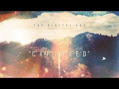 ▶ The Digital Age - Captured [Official Lyric Video] - YouTube. Love. This. Song. :)