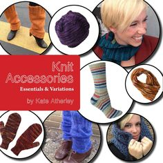 Knit Accessories: Essentials and Variations by Kate Atherley