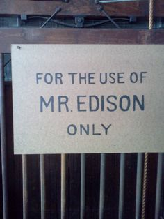 Edison's personal elevator in the invention factory, allowing him to move easily between the three floor building.