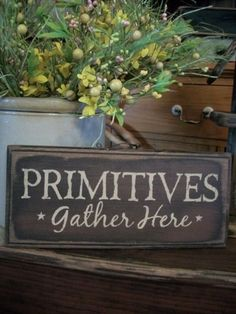 "you can never have too many ""primitives"" signs..."