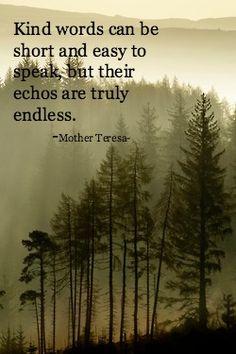 Always speak kind words...