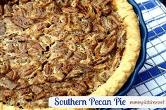 Mommy's Kitchen - Old Fashioned & Southern Style Cooking: Southern Pecan Pie {Old Fashioned Favorite}