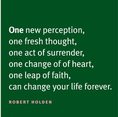 One leap of faith can change your life. thoughts, remember this, life, heart, picture quotes, perception, baby steps, inspir, leap of faith