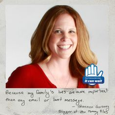 """Reason 98 #ItCanWait: """"Because my family's lives are more important than any email or text message."""" Take the pledge to never text and drive again at itcanwait.com"""