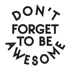 THURSDAY THOUGHT: Make this your quote of the day.   #awesome #thursdaythought #quote