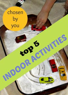 The best indoor activities for kids chosen by readers during 2013.