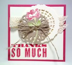 Doily Thanks by ocstamper34 - Cards and Paper Crafts at Splitcoaststampers