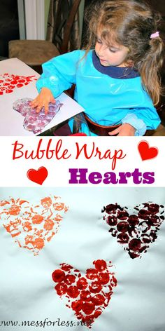 Bubble Wrap Hearts -  don't throw out that bubble wrap. Cut it into heart shapes and combine with paint for a fun art experience.