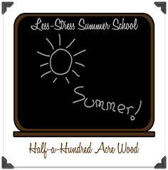 Half-a-Hundred Acre Wood: A Less-Stress Summer School