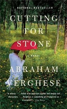 Cutting for Stone by Abraham Verghese. #Kobo #eBook