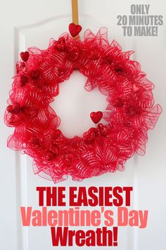Valentine's Day Wreath!  Only takes 20 minutes to make! craft, wreath 20, valentine day, diy valentine's day, minut project, nest, mesh wreaths, valentine wreath, 20 minut