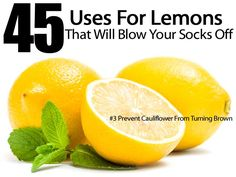 45 Uses For Lemons That Will Blow Your Socks Off -