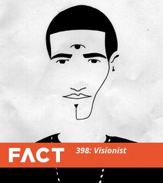 Visionist - Fact Mix 398