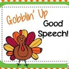 Gobblin' Up Good Speech!