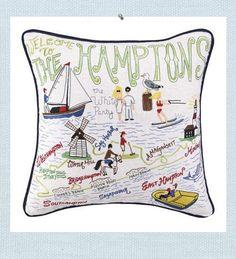 Hamptons Pillow. Welcome to the Hamptons. Intricate embroidered details of Hampton destinations and even the White Party are created. Commemorate a special vacation or place in the guest room of your Hamptons home for a unique visitors guide. Linen pillow is filled with a feather insert.