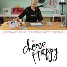 Free Choose Happy Printable from #HeidiSwapp