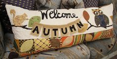 """Welcome Autumn Bench Pillow Cover Pattern by Kimberbell at KayeWood.com. Change out a new cover for that pillow form for each season or holiday!  The """"Welcome Autumn!"""" pillow cover is perfect for September, or any month during the autumn season.  Instructions for making the pillow form, as well as the """"Welcome Autumn!"""" Cover are included.  Finished size: Approximately 16in x 38in. http://www.kayewood.com/item/Welcome_Autumn_Bench_Pillow_Pattern/3484 $9.00"""
