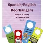 Spanish/English Doorhangers Included in this packet you will find 14 doorhangers to help you stay organized and let others know where your class m...