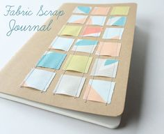 Fabric Scrap Journal - DIY, super quick & easy gift - great for teachers :)