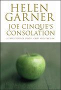 Joe Cinque's Consolation, A True Story of Death, Grief and the Law