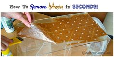 Remove Adhesive in Seconds - Chaotically Creative