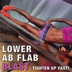 Lower Ab Flab Blast! Tight Up That Lower Pooch, Fast! #abs #beauty #healthy #fitness #diet #toned