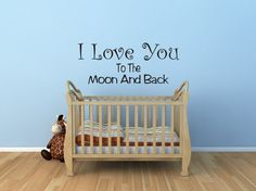 """Another """"Moon and Back"""" decal for the wall."""