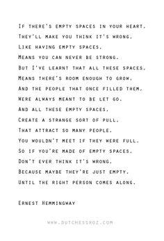 Empty Spaces - Ernest Hemmingway. ernest hemingway quotes love, ernest hemingway love quotes, quotes love life, ernest h...