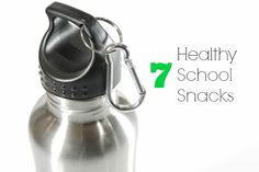 7 Healthy School Snacks #BackToSchool #Health #Lunch