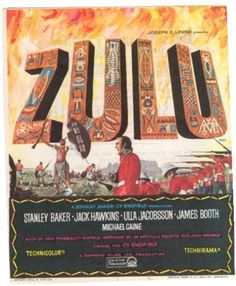 """""""ZULU"""" My favourite film of all time !"""