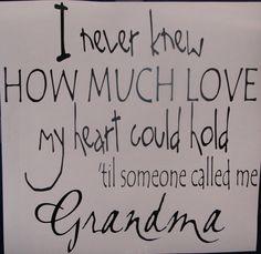 To be a Grandma