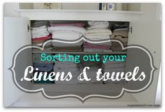 Sorting the linens and towels - step by step method from organisemyhouse.com