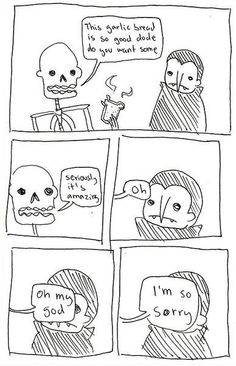 LIKE OMG.  I do this all the time.  I hate it when I put my foot in my mouth!  There is NO SAVING MYSELF after I make a fool of myself!  Skeleton and Dracula.
