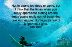 Kelly Slater Quote