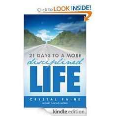 Amazon.com: 21 Days To A More Disciplined Life eBook: Crystal Paine: Kindle Store