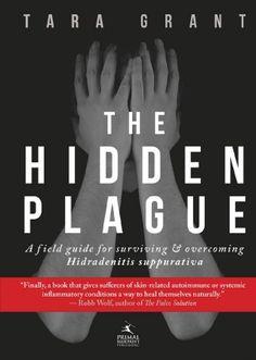 Paleo Autoimmune Protocol Cure For The Hidden Plague: Hidradenitis Suppurativa
