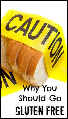 Why You Should Go Gluten-Free | www.fearlesseating.net