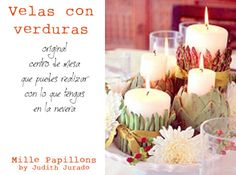 Centro de velas con verduras..