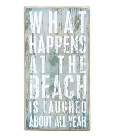 'What Happens At The Beach' Wall Art